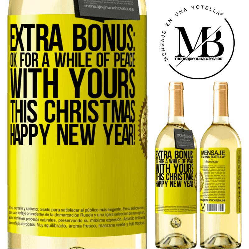 24,95 € Free Shipping   White Wine WHITE Edition Extra Bonus: Ok for a while of peace with yours this Christmas. Happy New Year! Yellow Label. Customizable label Young wine Harvest 2020 Verdejo