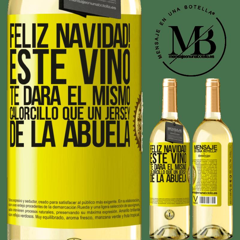 24,95 € Envío gratis   Vino Blanco Edición WHITE Feliz navidad! Este vino te dará el mismo calorcillo que un jersey de la abuela Etiqueta Amarilla. Etiqueta personalizable Vino joven Cosecha 2020 Verdejo