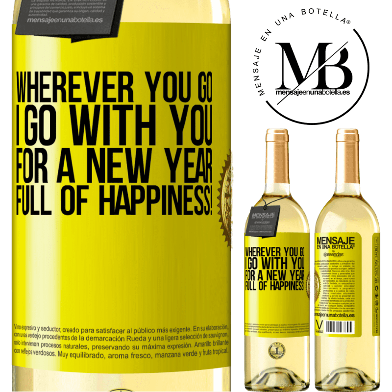 24,95 € Free Shipping | White Wine WHITE Edition Wherever you go, I go with you. For a new year full of happiness! Yellow Label. Customizable label Young wine Harvest 2020 Verdejo