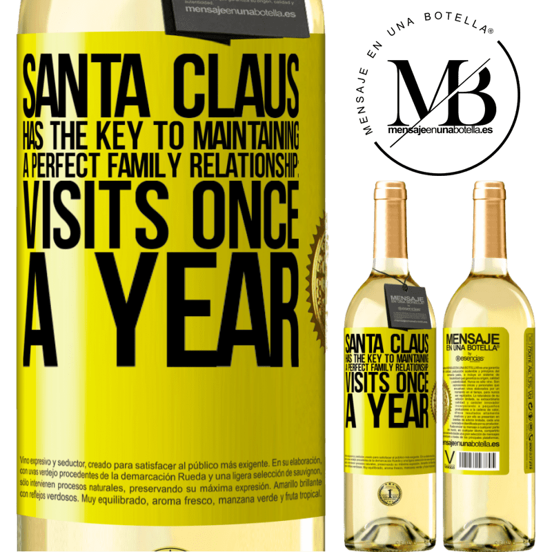 24,95 € Free Shipping | White Wine WHITE Edition Santa Claus has the key to maintaining a perfect family relationship: Visits once a year Yellow Label. Customizable label Young wine Harvest 2020 Verdejo