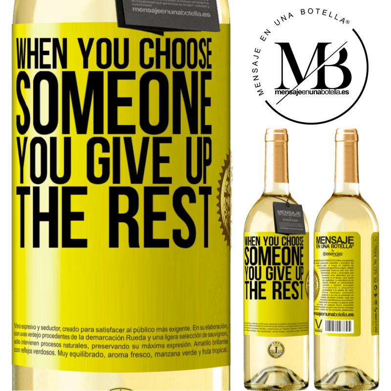 24,95 € Free Shipping   White Wine WHITE Edition When you choose someone you give up the rest Yellow Label. Customizable label Young wine Harvest 2020 Verdejo