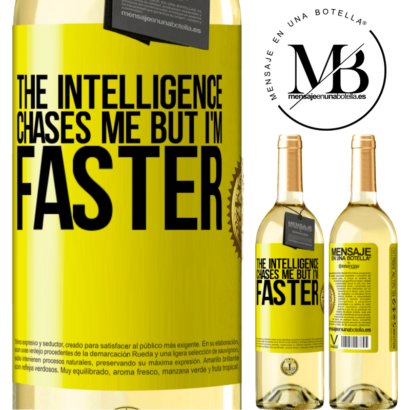 24,95 € Free Shipping | White Wine WHITE Edition The intelligence chases me but I'm faster Yellow Label. Customizable label Young wine Harvest 2020 Verdejo