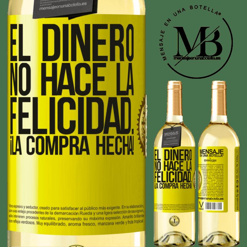 24,95 € Envío gratis | Vino Blanco Edición WHITE El dinero no hace la felicidad... ¡la compra hecha! Etiqueta Amarilla. Etiqueta personalizable Vino joven Cosecha 2020 Verdejo