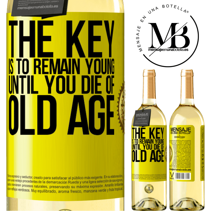 24,95 € Free Shipping | White Wine WHITE Edition The key is to remain young until you die of old age Yellow Label. Customizable label Young wine Harvest 2020 Verdejo