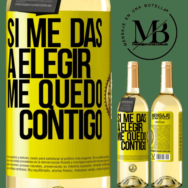 24,95 € Envío gratis | Vino Blanco Edición WHITE Si me das a elegir, me quedo contigo Etiqueta Amarilla. Etiqueta personalizable Vino joven Cosecha 2020 Verdejo