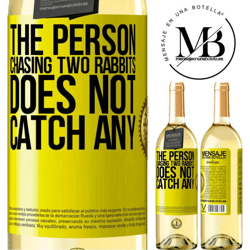 24,95 € Free Shipping | White Wine WHITE Edition The person chasing two rabbits does not catch any Yellow Label. Customizable label Young wine Harvest 2020 Verdejo
