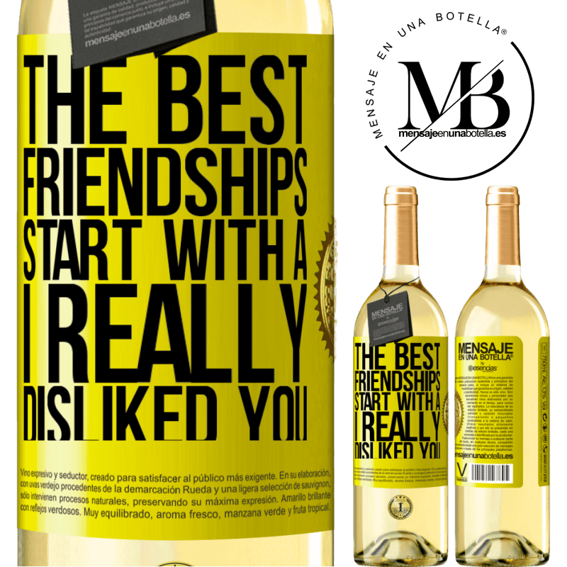 24,95 € Free Shipping   White Wine WHITE Edition The best friendships start with a I really disliked you Yellow Label. Customizable label Young wine Harvest 2020 Verdejo