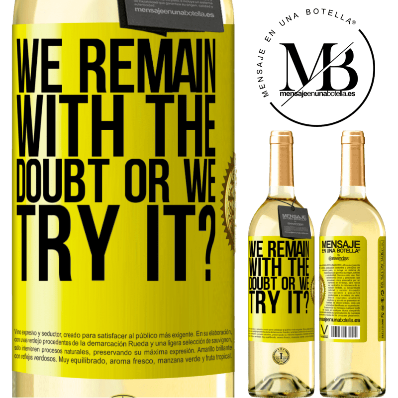 24,95 € Free Shipping   White Wine WHITE Edition We remain with the doubt or we try it? Yellow Label. Customizable label Young wine Harvest 2020 Verdejo