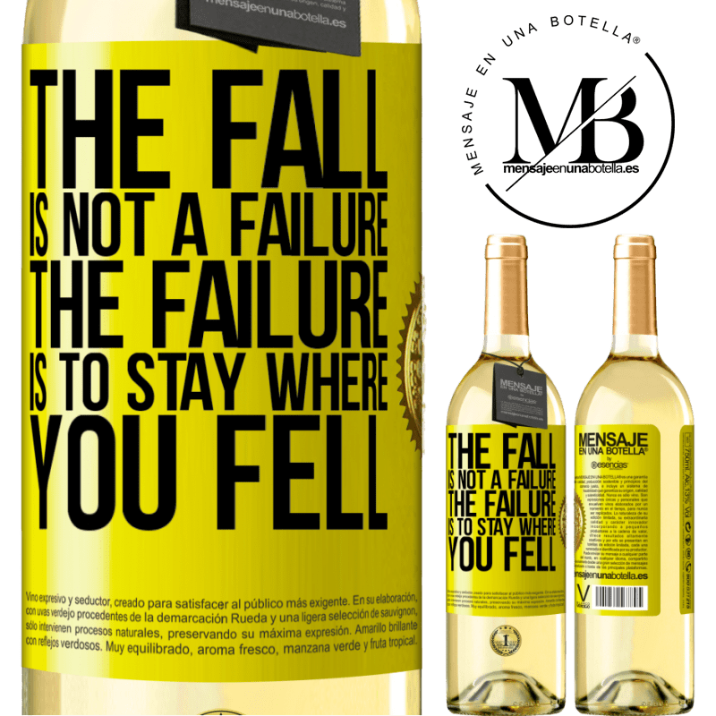 24,95 € Free Shipping | White Wine WHITE Edition The fall is not a failure. The failure is to stay where you fell Yellow Label. Customizable label Young wine Harvest 2020 Verdejo