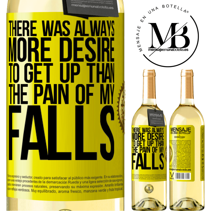 24,95 € Free Shipping   White Wine WHITE Edition There was always more desire to get up than the pain of my falls Yellow Label. Customizable label Young wine Harvest 2020 Verdejo