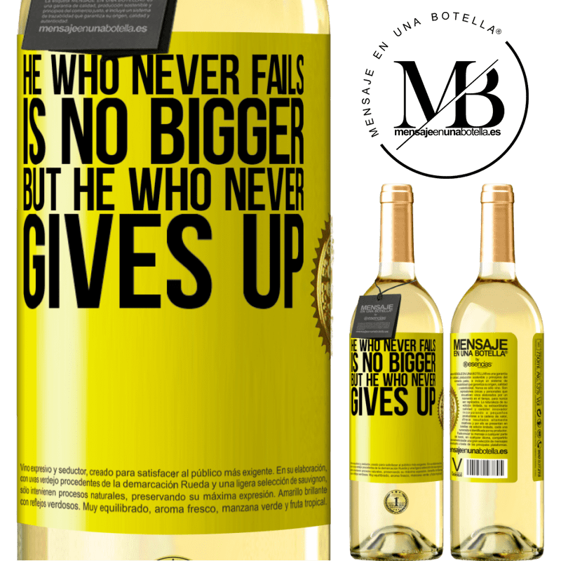 24,95 € Free Shipping | White Wine WHITE Edition He who never fails is no bigger but he who never gives up Yellow Label. Customizable label Young wine Harvest 2020 Verdejo