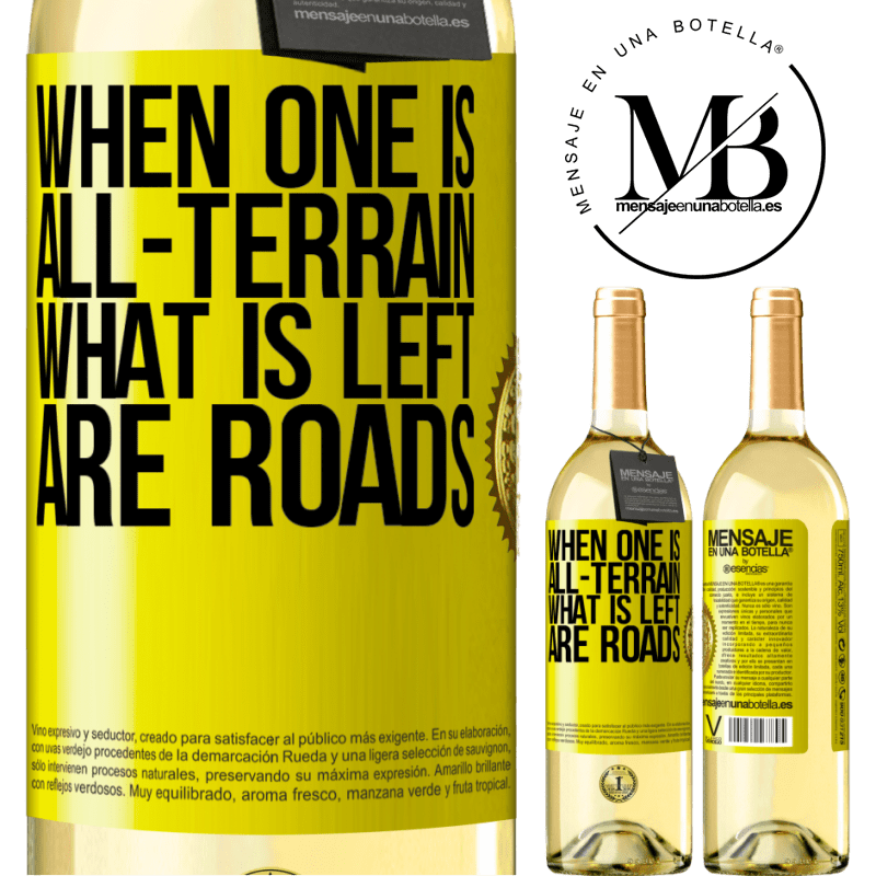 24,95 € Free Shipping | White Wine WHITE Edition When one is all-terrain, what is left are roads Yellow Label. Customizable label Young wine Harvest 2020 Verdejo