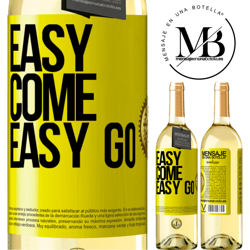 24,95 € Envío gratis | Vino Blanco Edición WHITE Easy come, easy go Etiqueta Amarilla. Etiqueta personalizable Vino joven Cosecha 2020 Verdejo