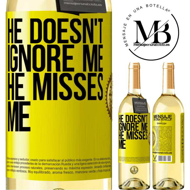 24,95 € Free Shipping | White Wine WHITE Edition He doesn't ignore me, he misses me Yellow Label. Customizable label Young wine Harvest 2020 Verdejo