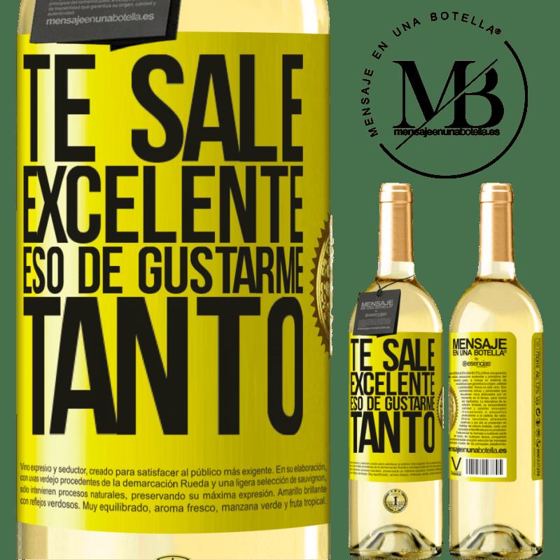 24,95 € Envío gratis | Vino Blanco Edición WHITE Te sale excelente eso de gustarme tanto Etiqueta Amarilla. Etiqueta personalizable Vino joven Cosecha 2020 Verdejo