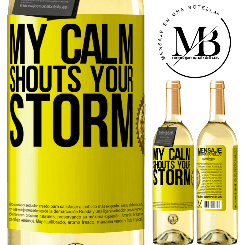 24,95 € Free Shipping   White Wine WHITE Edition My calm shouts your storm Yellow Label. Customizable label Young wine Harvest 2020 Verdejo