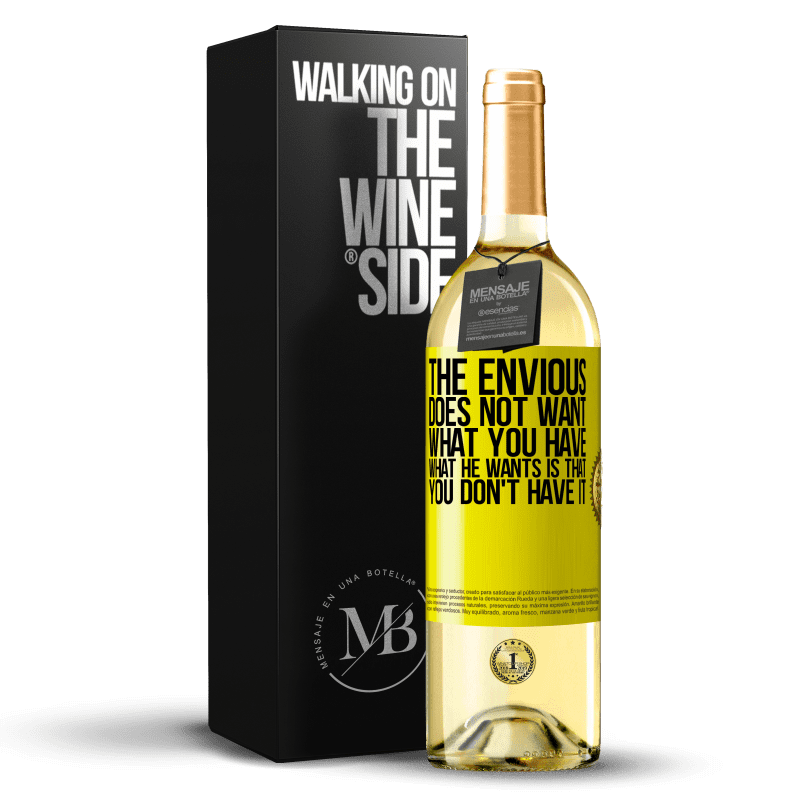 24,95 € Free Shipping   White Wine WHITE Edition The envious does not want what you have. What he wants is that you don't have it Yellow Label. Customizable label Young wine Harvest 2020 Verdejo