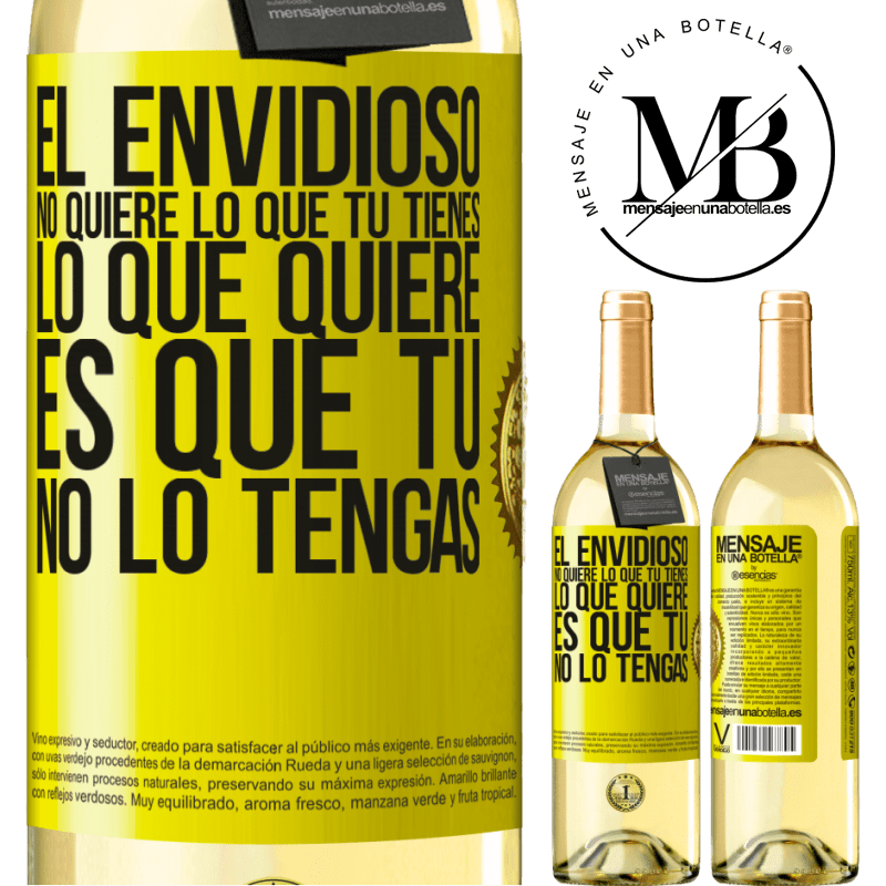 24,95 € Envoi gratuit | Vin blanc Édition WHITE Les envieux ne veulent pas de ce que vous avez. Ce qu'il veut c'est que tu ne l'aies pas Étiquette Jaune. Étiquette personnalisable Vin jeune Récolte 2020 Verdejo