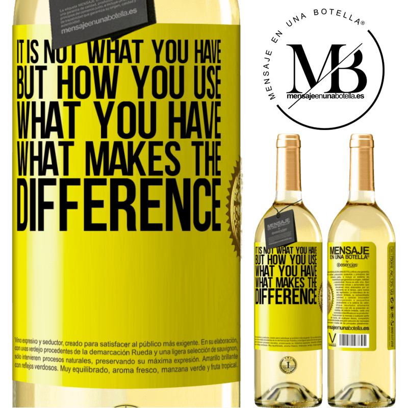 24,95 € Free Shipping | White Wine WHITE Edition It is not what you have, but how you use what you have, what makes the difference Yellow Label. Customizable label Young wine Harvest 2020 Verdejo