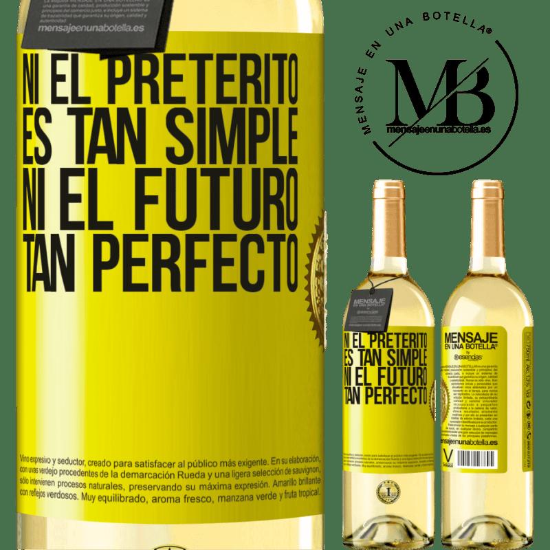 24,95 € Envío gratis | Vino Blanco Edición WHITE Ni el pretérito es tan simple ni el futuro tan perfecto Etiqueta Amarilla. Etiqueta personalizable Vino joven Cosecha 2020 Verdejo