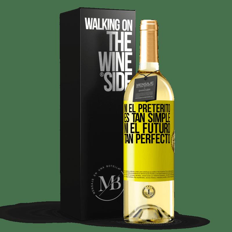 24,95 € Envoi gratuit   Vin blanc Édition WHITE Ni le passé n'est si simple ni l'avenir si parfait Étiquette Jaune. Étiquette personnalisable Vin jeune Récolte 2020 Verdejo