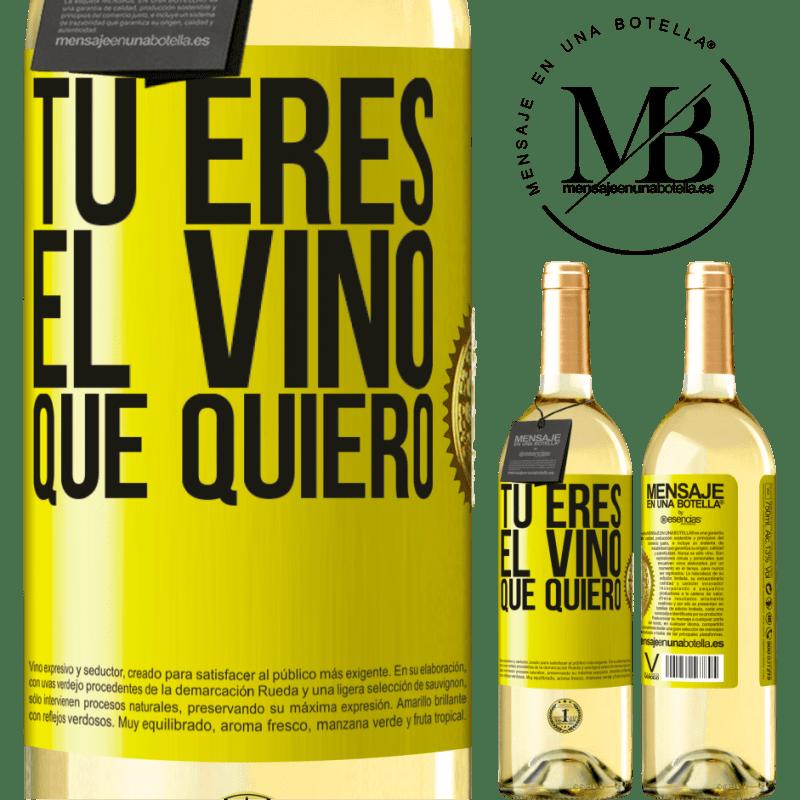 24,95 € Envío gratis | Vino Blanco Edición WHITE Tú eres el vino que quiero Etiqueta Amarilla. Etiqueta personalizable Vino joven Cosecha 2020 Verdejo