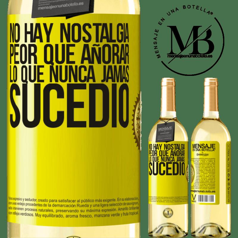 24,95 € Envío gratis | Vino Blanco Edición WHITE No hay nostalgia peor que añorar lo que nunca jamás sucedió Etiqueta Amarilla. Etiqueta personalizable Vino joven Cosecha 2020 Verdejo