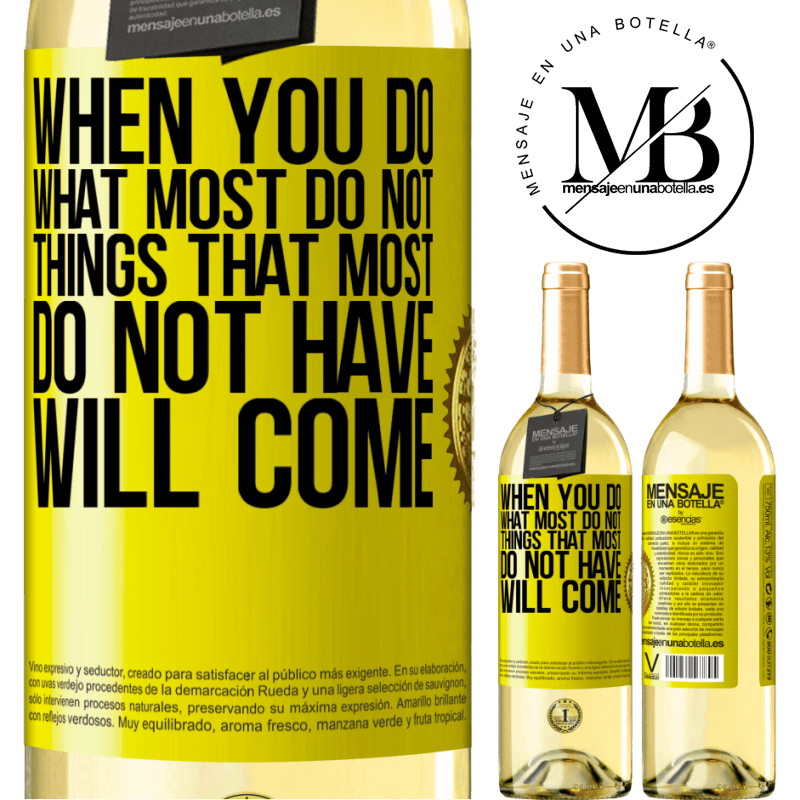 24,95 € Free Shipping | White Wine WHITE Edition When you do what most do not, things that most do not have will come Yellow Label. Customizable label Young wine Harvest 2020 Verdejo