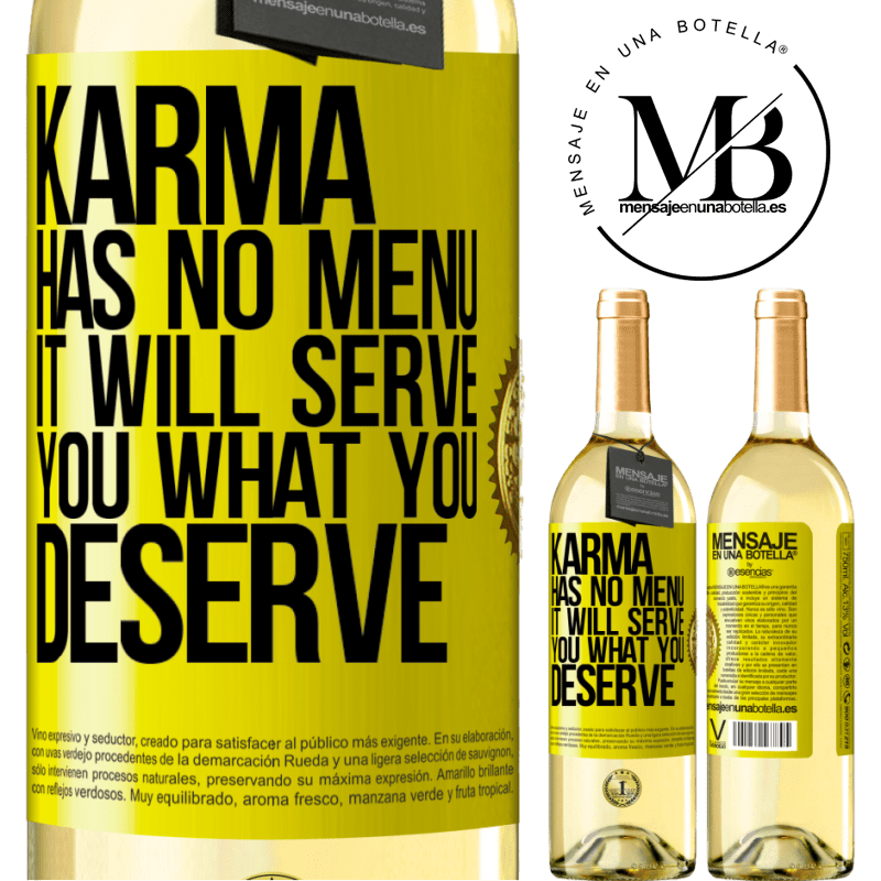 24,95 € Free Shipping   White Wine WHITE Edition Karma has no menu. It will serve you what you deserve Yellow Label. Customizable label Young wine Harvest 2020 Verdejo