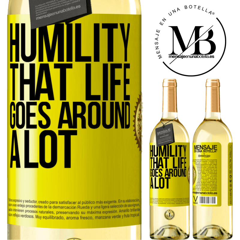 24,95 € Free Shipping   White Wine WHITE Edition Humility, that life goes around a lot Yellow Label. Customizable label Young wine Harvest 2020 Verdejo