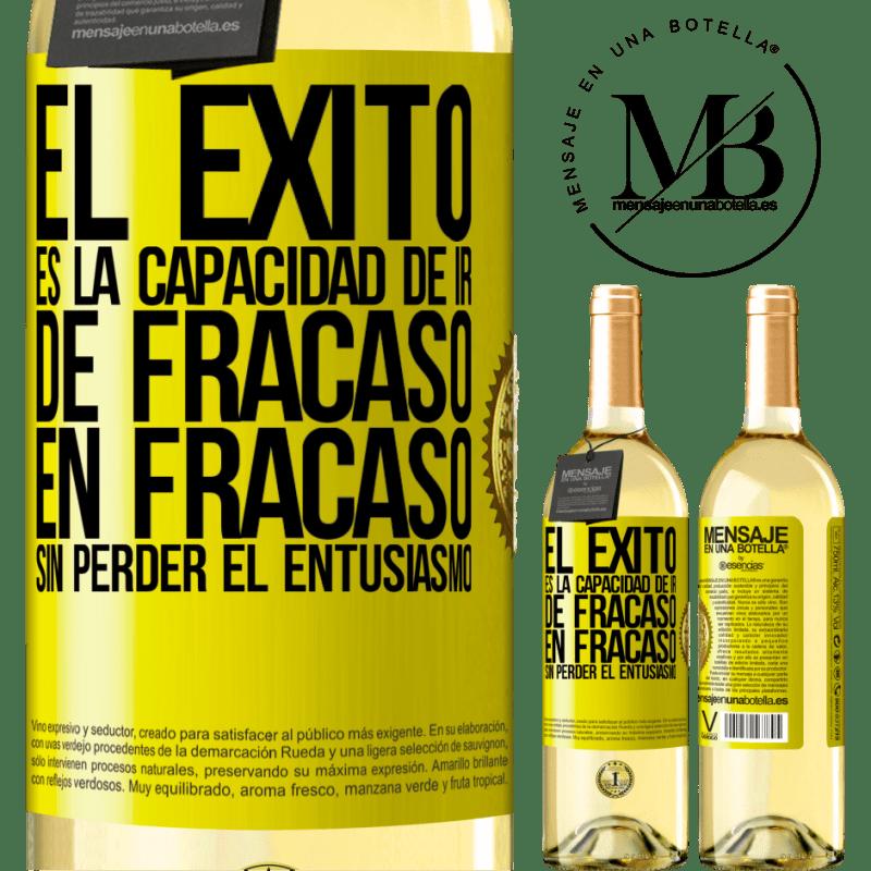 24,95 € Envoi gratuit | Vin blanc Édition WHITE Le succès est la capacité de passer d'échec en échec sans perdre son enthousiasme Étiquette Jaune. Étiquette personnalisable Vin jeune Récolte 2020 Verdejo