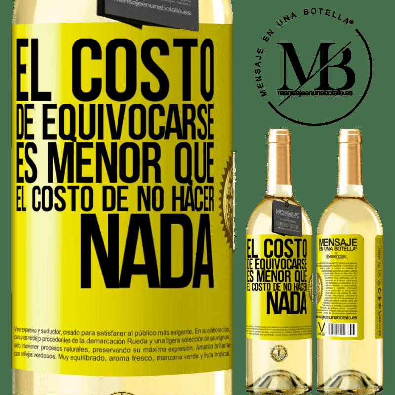 24,95 € Envío gratis   Vino Blanco Edición WHITE El costo de equivocarse es menor que el costo de no hacer nada Etiqueta Amarilla. Etiqueta personalizable Vino joven Cosecha 2020 Verdejo