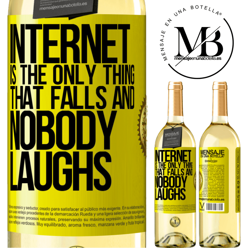 24,95 € Free Shipping   White Wine WHITE Edition Internet is the only thing that falls and nobody laughs Yellow Label. Customizable label Young wine Harvest 2020 Verdejo