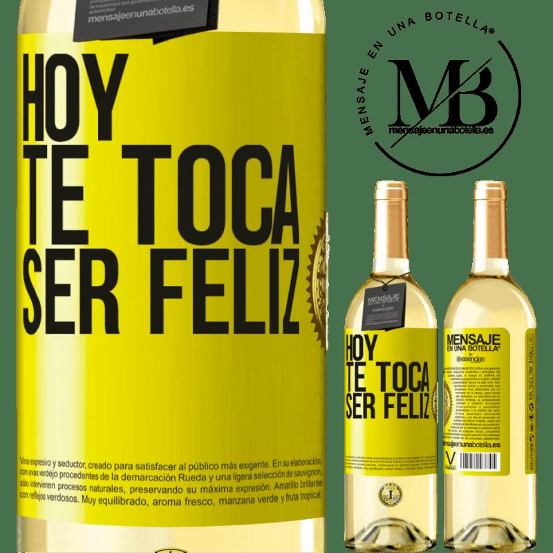 24,95 € Envío gratis | Vino Blanco Edición WHITE Hoy te toca ser feliz Etiqueta Amarilla. Etiqueta personalizable Vino joven Cosecha 2020 Verdejo