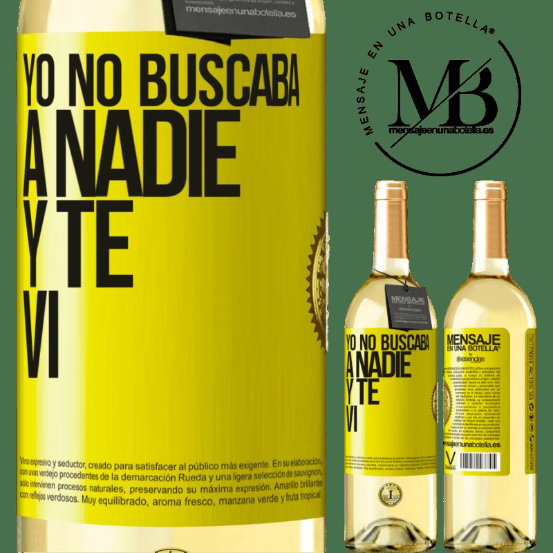 24,95 € Envío gratis | Vino Blanco Edición WHITE Yo no buscaba a nadie y te vi Etiqueta Amarilla. Etiqueta personalizable Vino joven Cosecha 2020 Verdejo