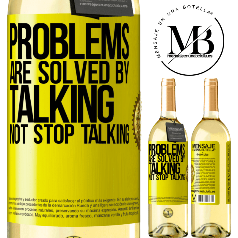 24,95 € Free Shipping | White Wine WHITE Edition Problems are solved by talking, not stop talking Yellow Label. Customizable label Young wine Harvest 2020 Verdejo