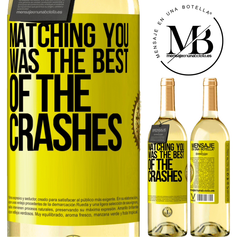 24,95 € Free Shipping | White Wine WHITE Edition Matching you was the best of the crashes Yellow Label. Customizable label Young wine Harvest 2020 Verdejo