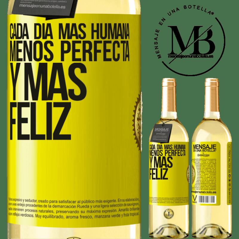 24,95 € Envío gratis | Vino Blanco Edición WHITE Cada día más humana, menos perfecta y más feliz Etiqueta Amarilla. Etiqueta personalizable Vino joven Cosecha 2020 Verdejo