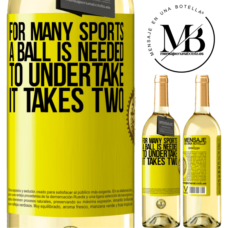 24,95 € Free Shipping | White Wine WHITE Edition For many sports a ball is needed. To undertake, it takes two Yellow Label. Customizable label Young wine Harvest 2020 Verdejo