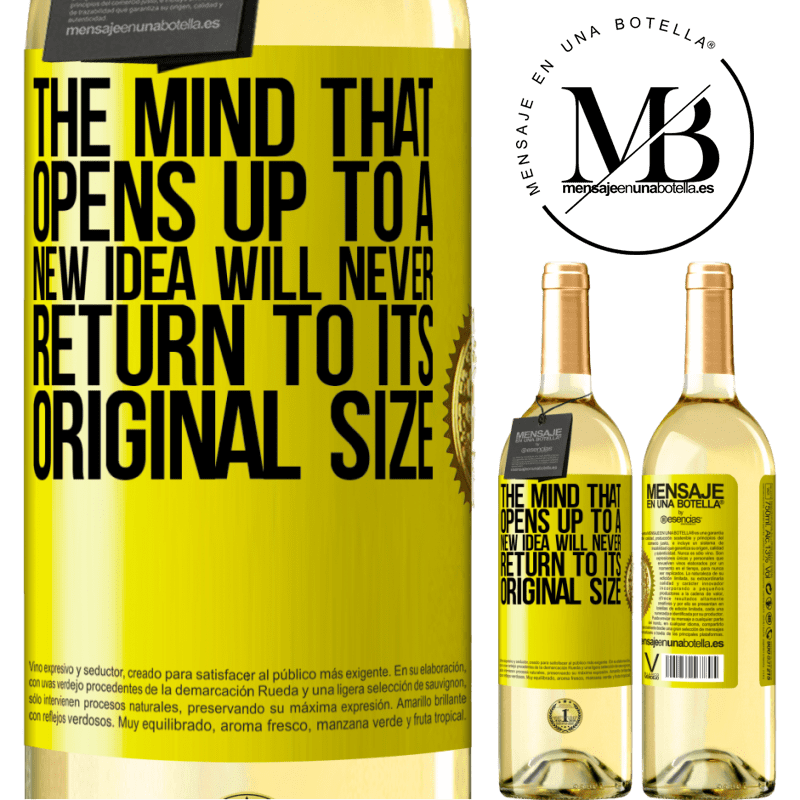 24,95 € Free Shipping | White Wine WHITE Edition The mind that opens up to a new idea will never return to its original size Yellow Label. Customizable label Young wine Harvest 2020 Verdejo