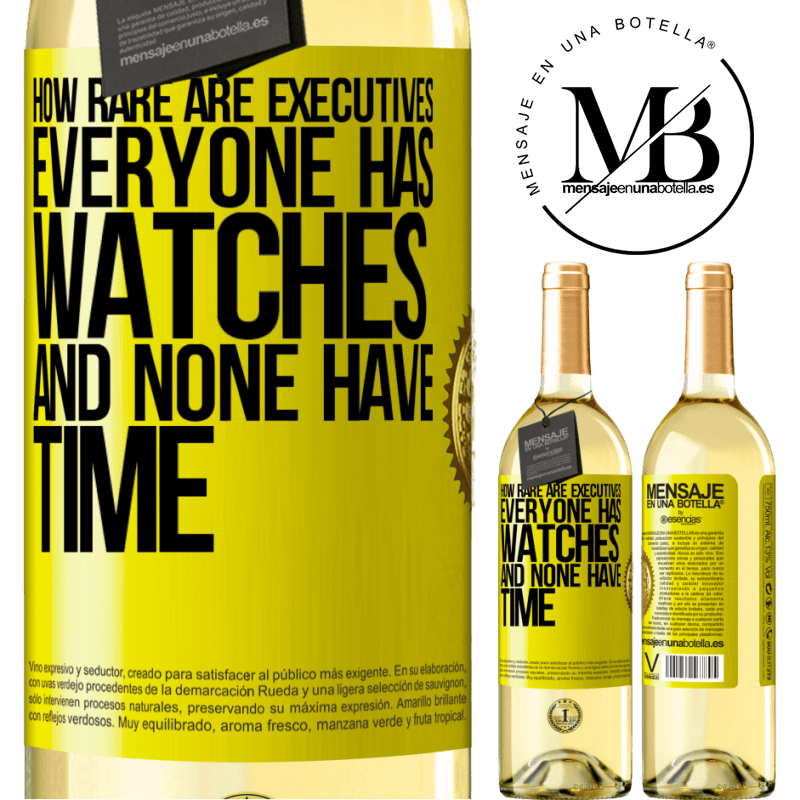 24,95 € Free Shipping   White Wine WHITE Edition How rare are executives. Everyone has watches and none have time Yellow Label. Customizable label Young wine Harvest 2020 Verdejo