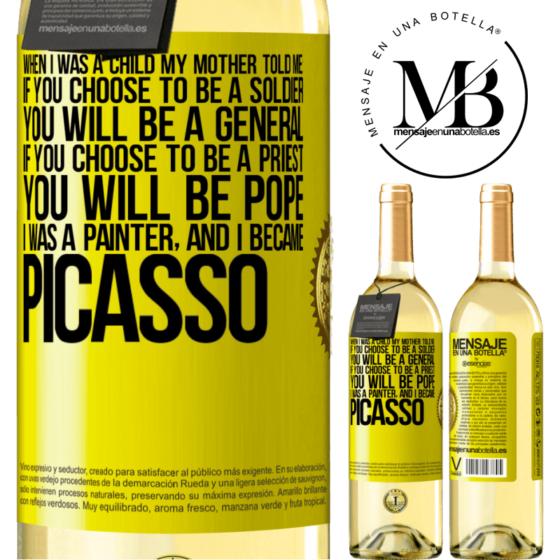 24,95 € Free Shipping | White Wine WHITE Edition When I was a child my mother told me: if you choose to be a soldier, you will be a general If you choose to be a priest, you Yellow Label. Customizable label Young wine Harvest 2020 Verdejo