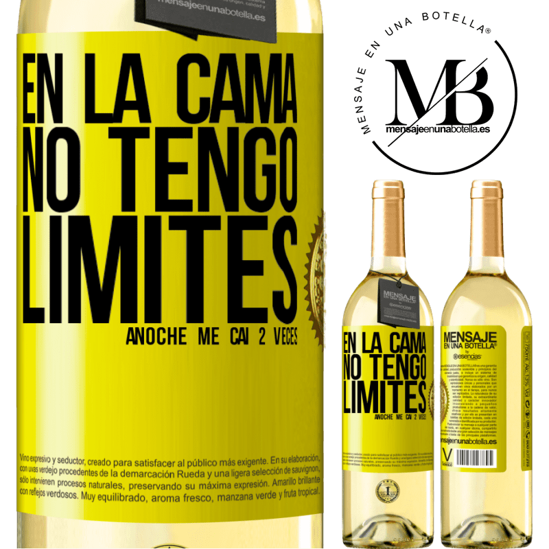 24,95 € Envío gratis | Vino Blanco Edición WHITE En la cama no tengo límites. Anoche me caí 2 veces Etiqueta Amarilla. Etiqueta personalizable Vino joven Cosecha 2020 Verdejo