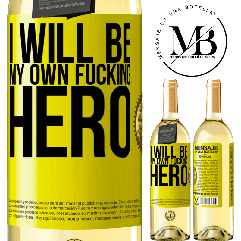 24,95 € Free Shipping   White Wine WHITE Edition I will be my own fucking hero Yellow Label. Customizable label Young wine Harvest 2020 Verdejo