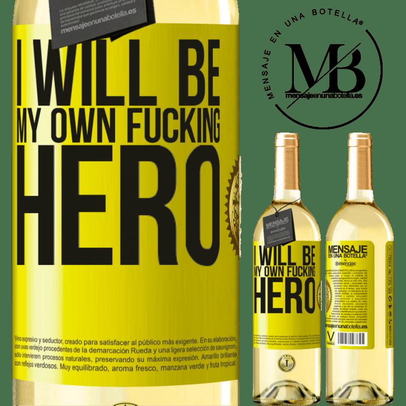 24,95 € Envío gratis   Vino Blanco Edición WHITE I will be my own fucking hero Etiqueta Amarilla. Etiqueta personalizable Vino joven Cosecha 2020 Verdejo
