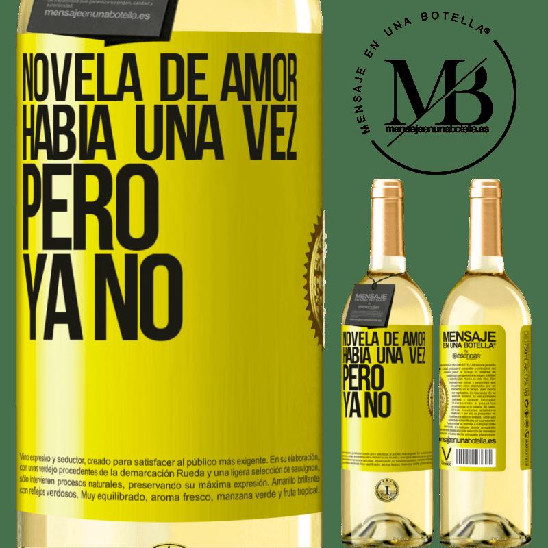 24,95 € Envío gratis | Vino Blanco Edición WHITE Novela de amor. Había una vez, pero ya no Etiqueta Amarilla. Etiqueta personalizable Vino joven Cosecha 2020 Verdejo