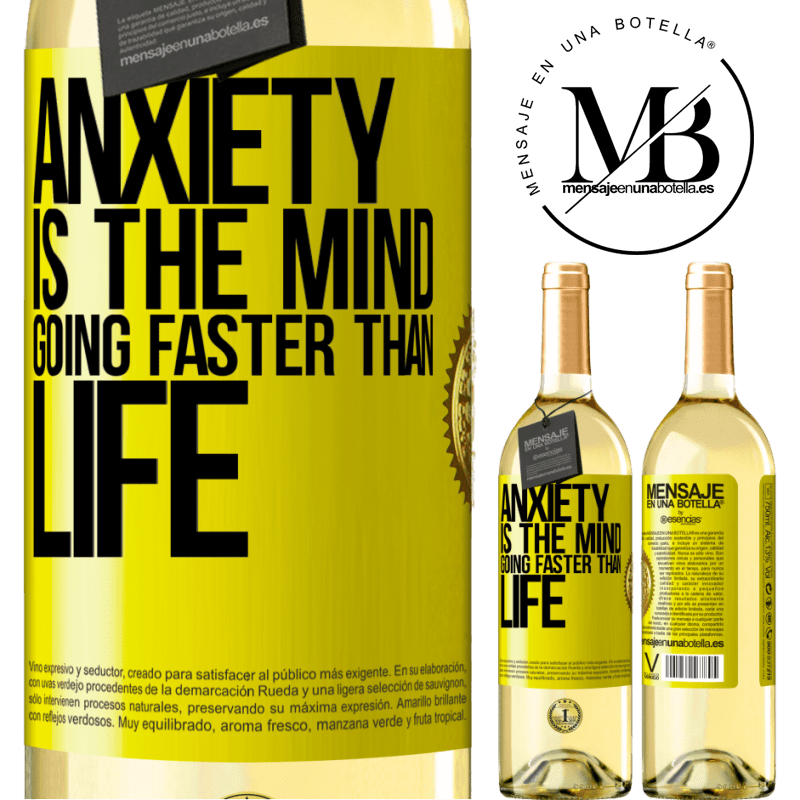24,95 € Free Shipping | White Wine WHITE Edition Anxiety is the mind going faster than life Yellow Label. Customizable label Young wine Harvest 2020 Verdejo
