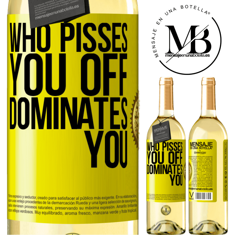 24,95 € Free Shipping | White Wine WHITE Edition Who pisses you off, dominates you Yellow Label. Customizable label Young wine Harvest 2020 Verdejo