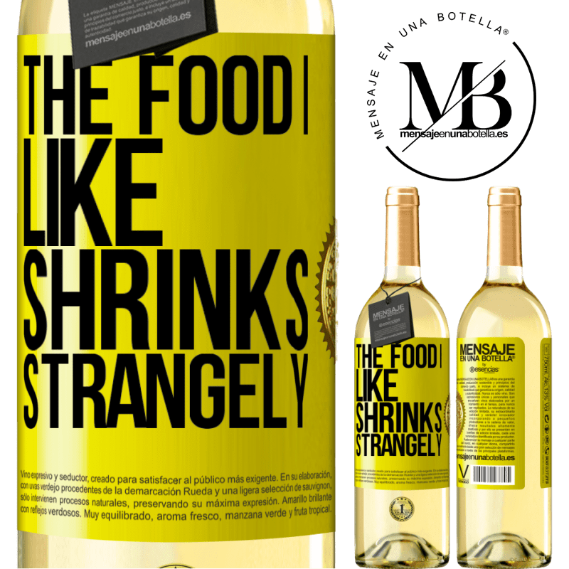 24,95 € Free Shipping | White Wine WHITE Edition The food I like shrinks strangely Yellow Label. Customizable label Young wine Harvest 2020 Verdejo