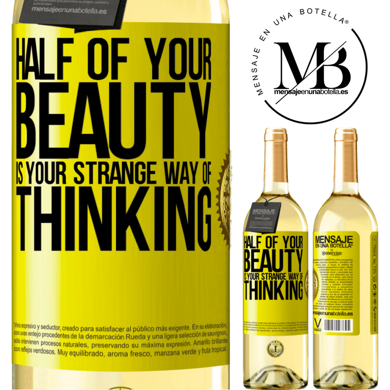 24,95 € Free Shipping | White Wine WHITE Edition Half of your beauty is your strange way of thinking Yellow Label. Customizable label Young wine Harvest 2020 Verdejo